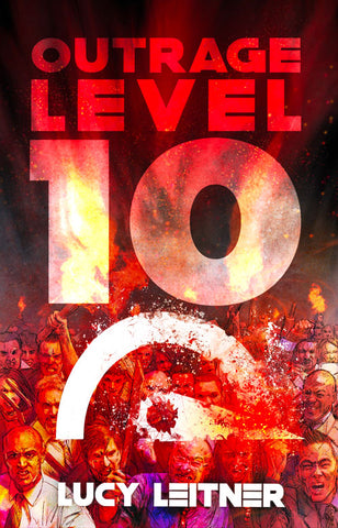 Outrage Level 10 by Lucy Leitner (Trade Paperback)