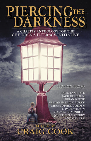 Piercing the Darkness Anthology edited by Craig Cook (Trade Paperback)