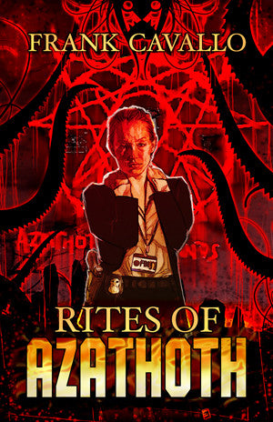 Rites of Azathoth by Frank Cavallo  (Trade Paperback)