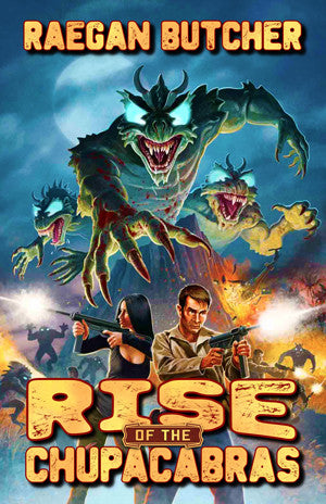 Rise of the Chupacabras by Raegan Butcher (Trade Paperback)