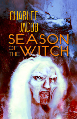Season of the Witch by Charlee Jacob (Hardcover)