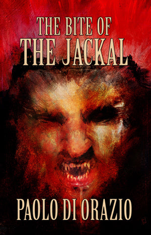 The Bite of the Jackal by Paolo Di Orazio (Trade Paperback)