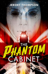 The Phantom Cabinet by Jeremy Thompson (Hardcover)