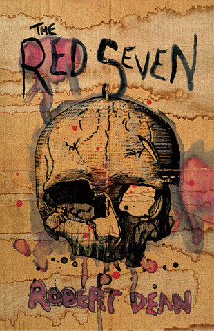 The Red Seven by Robert Dean (Hardcover)