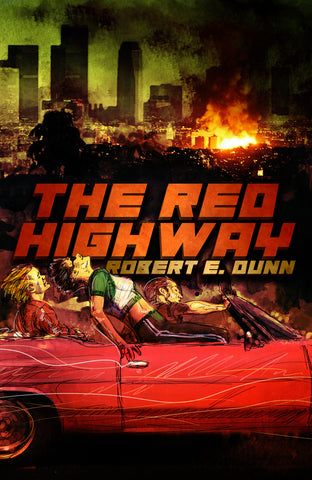 THE RED HIGHWAY by Robert E. Dunn (Trade Paperback)