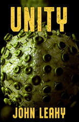 Unity by John Leahy (Trade Paperback)