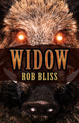 Widow by Rob Bliss (Trade Paperback)