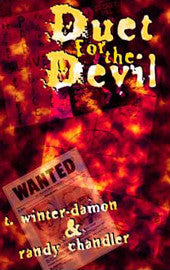 Duet for the Devil by T. Winter-Damn & Randy Chandler (Hardcover)