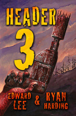 Header 3 by Edward Lee (Hardcover)