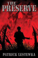 The Preserve by Patrick Lestewka (Hardcover)