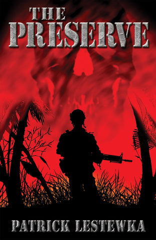 The Preserve by Patrick Lestewka Trade Paperback)