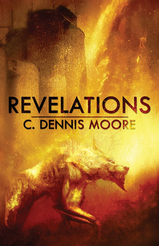Revelations by C. Dennis Moore