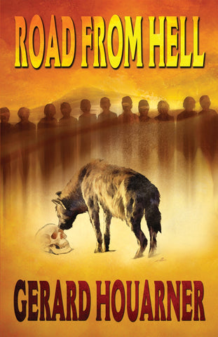 Road From Hell by Gerard Houarner (Hardcover)
