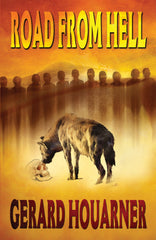 Road From Hell by Gerard Houarner (Trade Paperback)