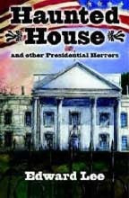 Haunted House by Edward Lee (Hardcover)
