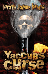 Yaccub's Curse by Wrath James White  (Trade Paperback)