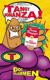 Tangy Bonanza by Doc Solammen (Hardcover)