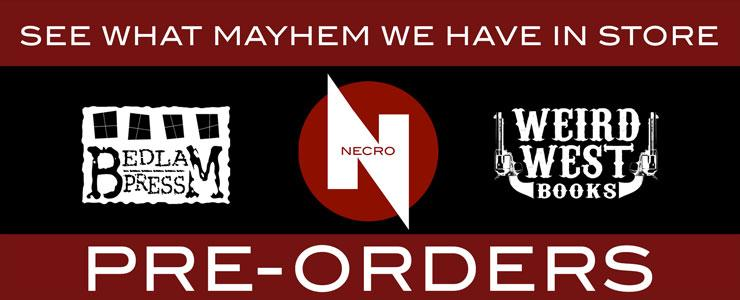 Necro Publications Pre-orders