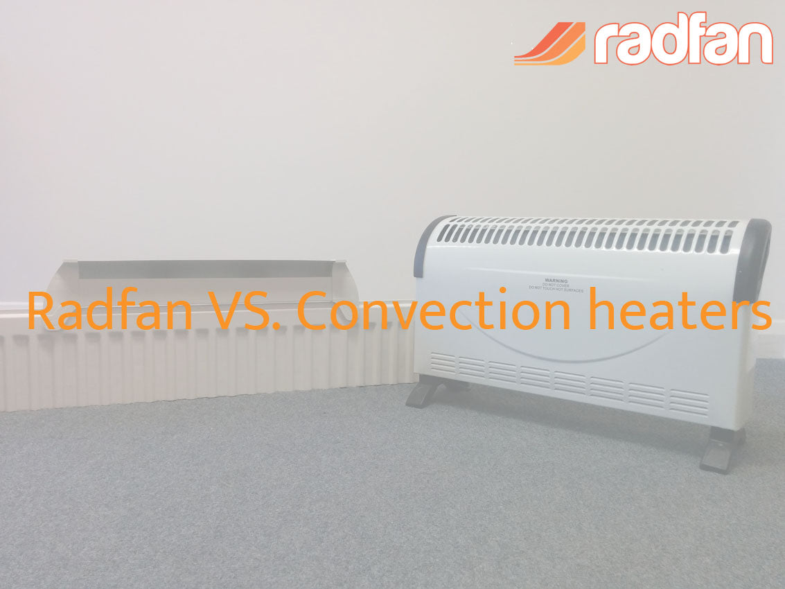 Radfan vs convection heater