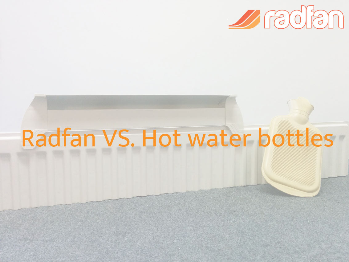 Radfan vs Hot water bottles