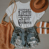 Support Ranching Raise Cowboys (BLACK INK)