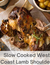 Slow Cooked West Coast Lamb Shoulder