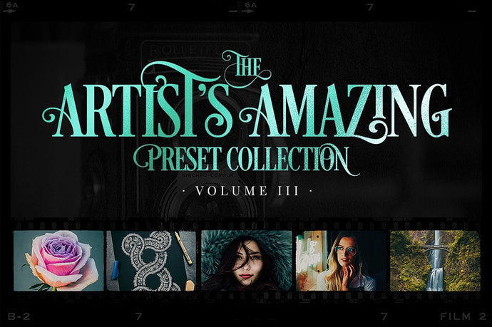 Artist's Amazing Preset Collection (Volume III)