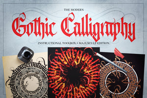 The Modern Gothic Calligraphy Instructional Toolbox (Majuscule Edition)