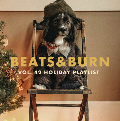 BEATS & BURN VOL. 42: HOLIDAY MIX TAPE