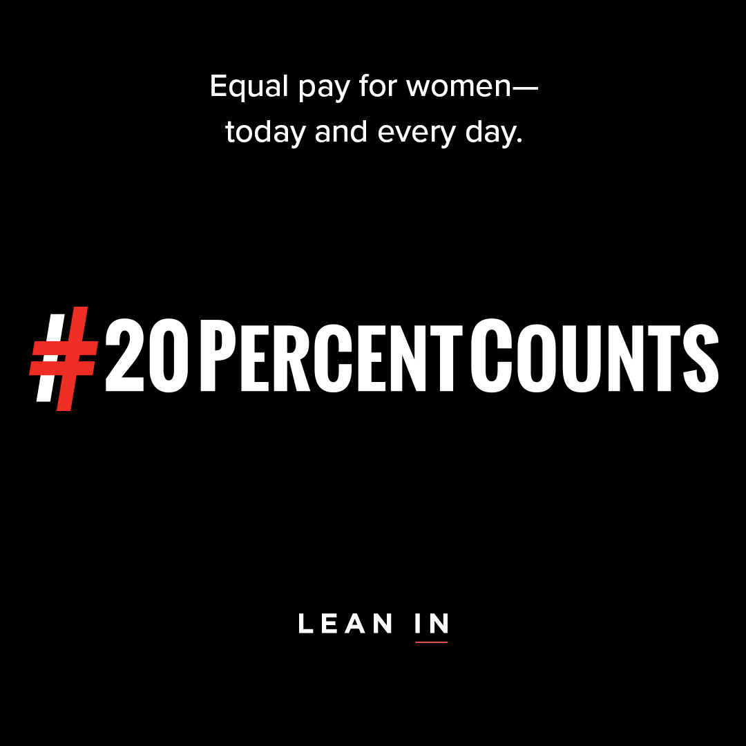 "Today is Equal Pay Day! Save 20% ... show that ""20 Percent Counts"""