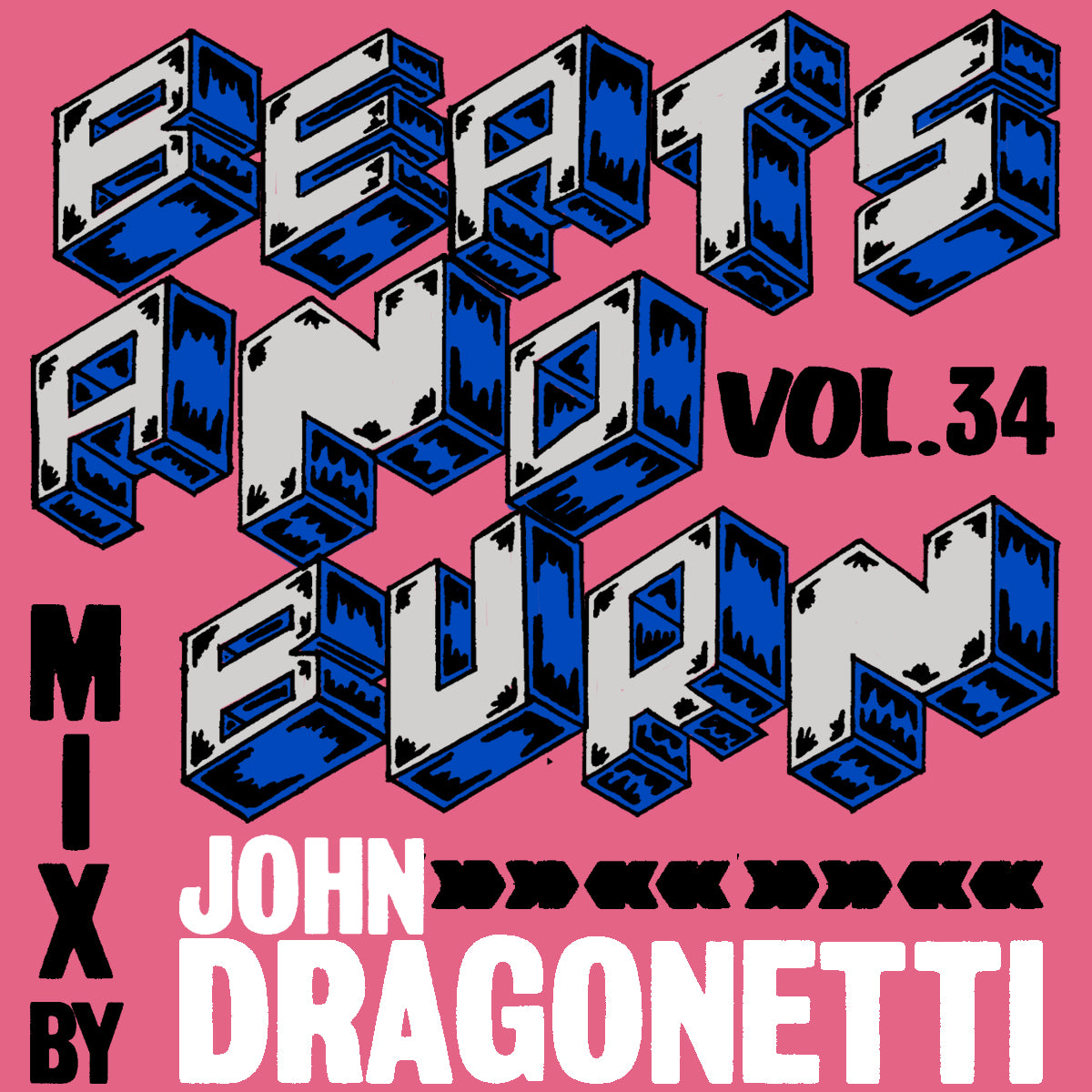 Beats & Burn Vol. 34 - John Dragonetti