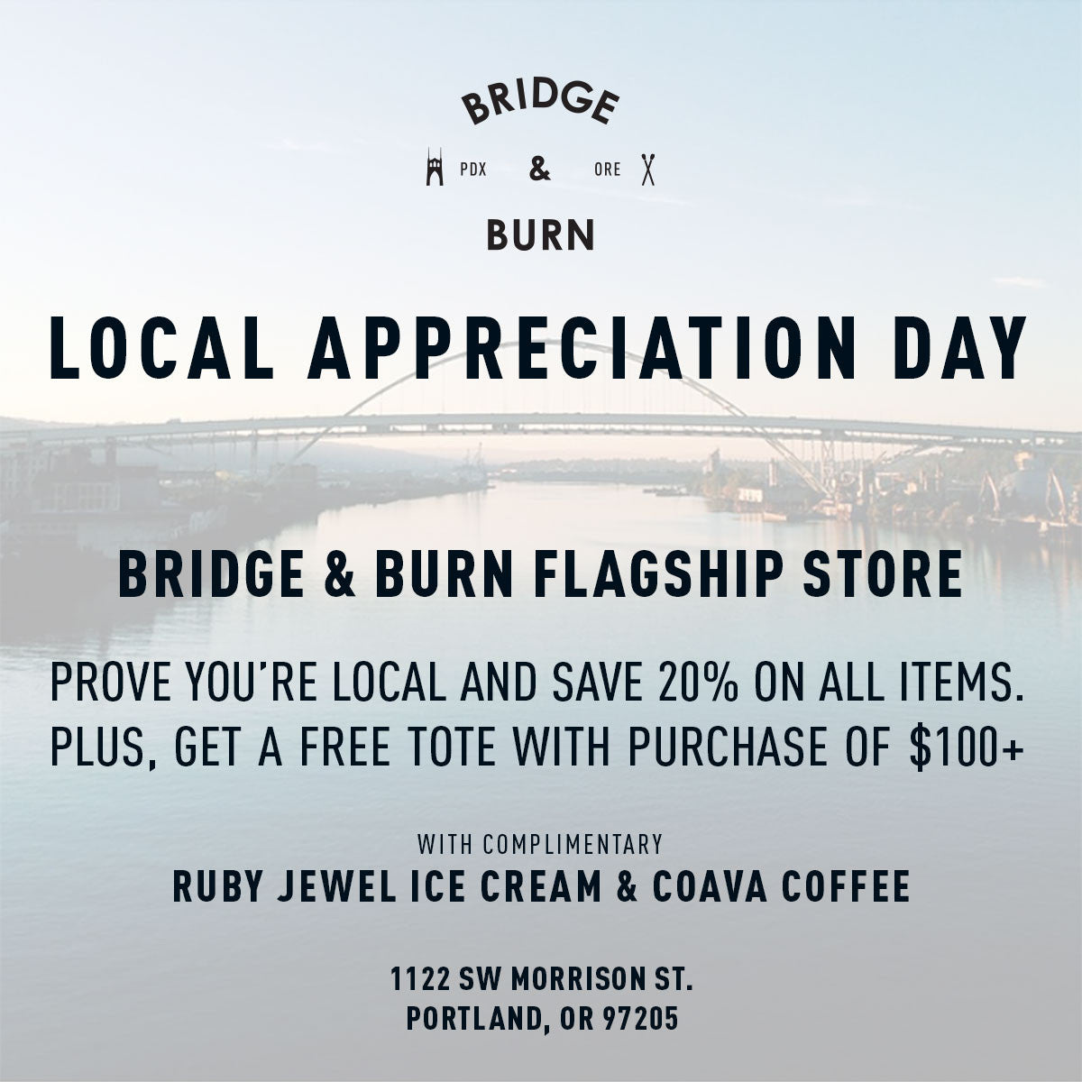 Portlanders Only! Bridge & Burn is throwing a Local Appreciation Day May 20th