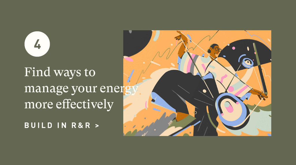 Manage your energy more effectively