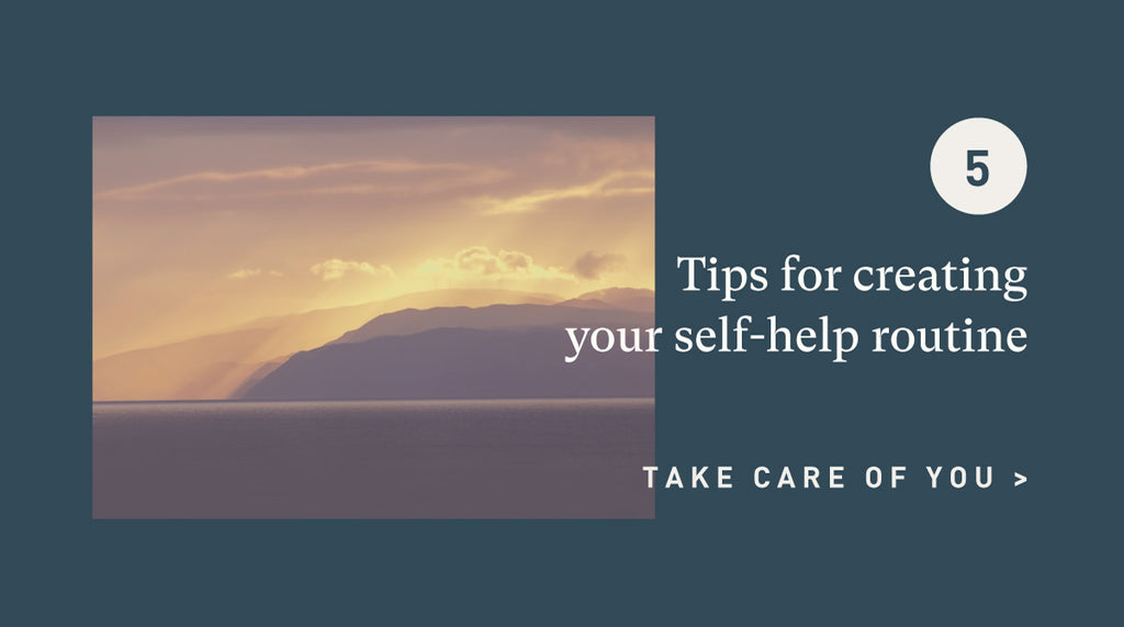 Self-help Routine Tips