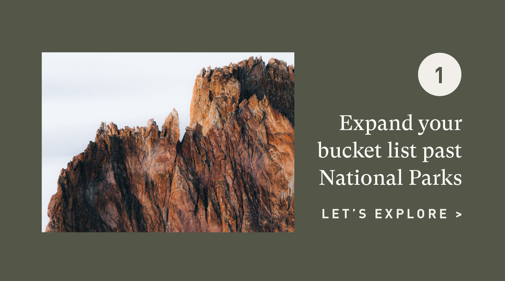 Expand your bucket list past National Parks