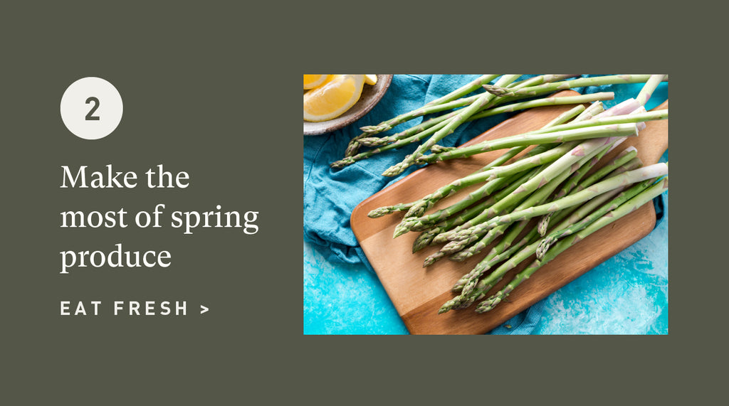Make the most of spring produce