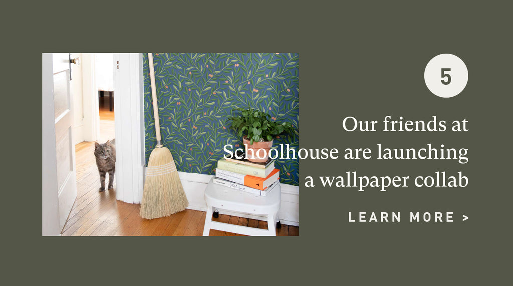 Our friends at Schoolhouse are launching this wallpaper collab