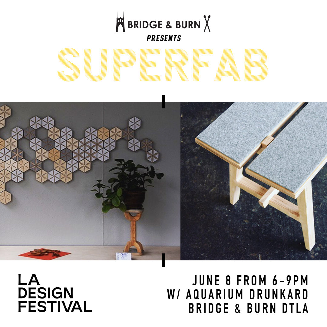 Bridge & Burn presents Superfab and Aquarium Drunkard