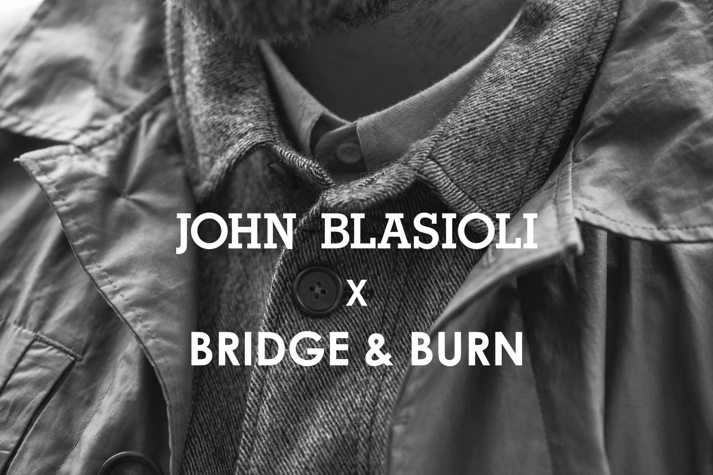 John Blasioli x Bridge & Burn Collaboration - Portland Men's Fashion