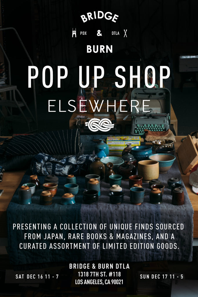 Elsevvhere Pop Up Shop at Bridge & Burn Los Angeles