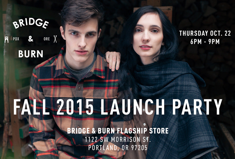 Fall Launch Party - Bridge & Burn Store - Downtown Portland