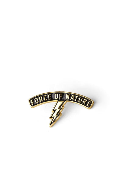 Force of Nature Enamel Pin