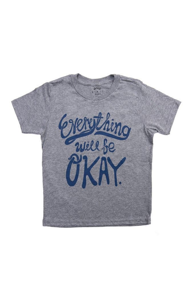 Everything Will Be Okay Kid's Tee