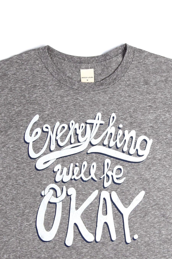 Men's Everything Will Be Okay Script Grey