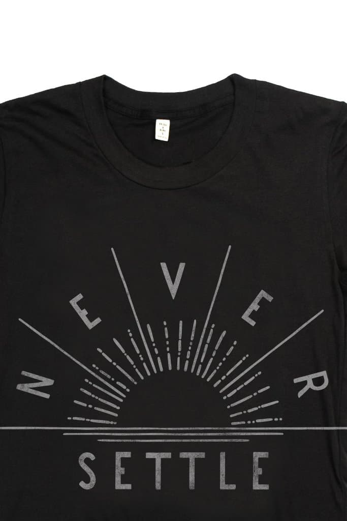 Women's Never Settle Black T-Shirt