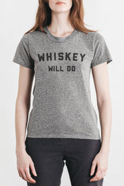 Women's Whiskey Will Do Grey