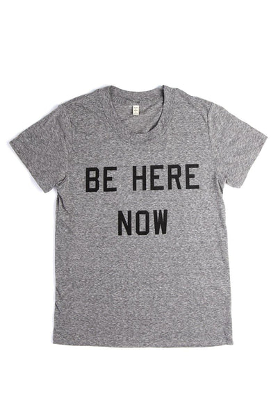 Women's Be Here Now Grey