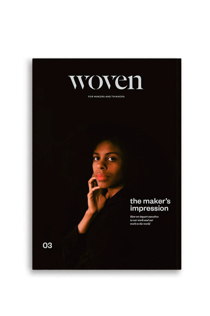 WOVEN: The Maker's Impression