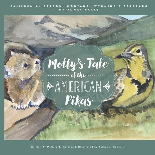 Molly's Tale of the American Pikas (Wildlife Adventures for Young Readers)