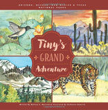 Tiny's Grand Adventure: Arizona, Nevada, New Mexico & Texas National Parks